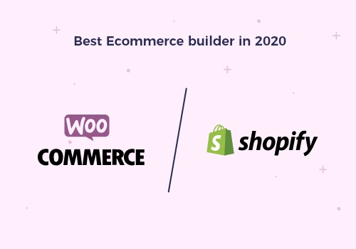 WooCommerce vs Shopify: Best Ecommerce builder in 2020