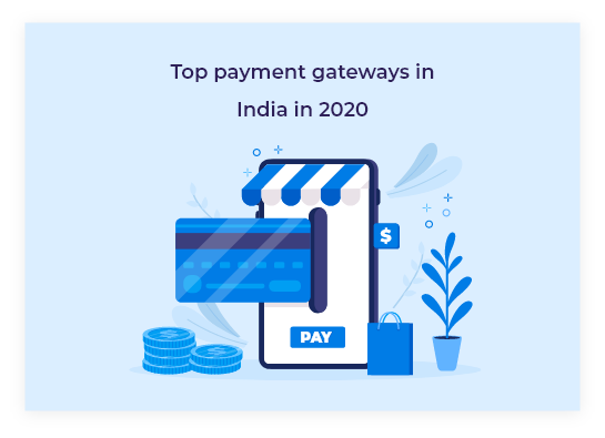 Top payment gateways in India in 2020