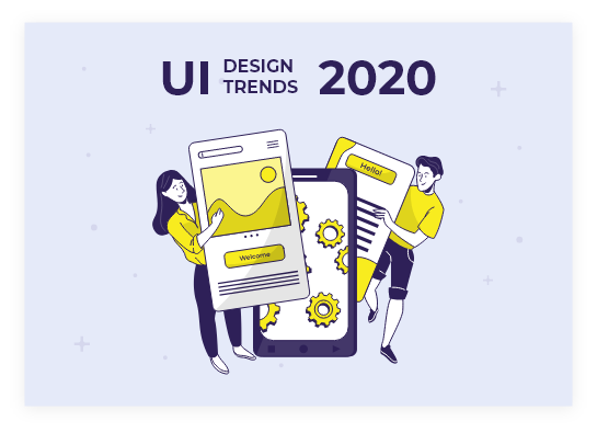 Ui design trends 2020
