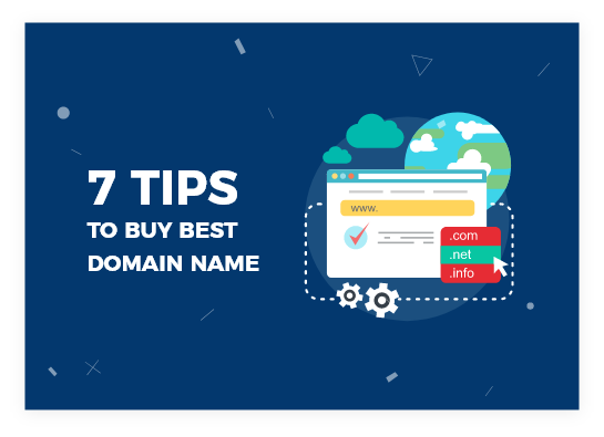 7 Tips to Buy best Domain name for your website
