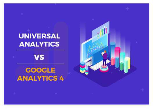 Universal Analytics vs Google Analytics 4 (GA4): What is the difference and how to set it up?